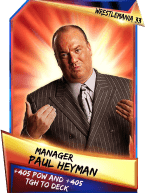 SuperCard Support PaulHeyman S3 14 WrestleMania33