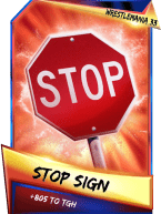 SuperCard Support StopSign S3 14 WrestleMania33