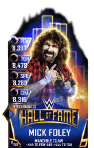 SuperCard MickFoley S3 14 WrestleMania33 HallOfFame