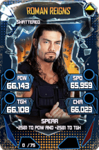SuperCard RomanReigns S5 24 Shattered Throwback