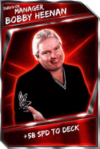 Support Card: Manager - BobbyHeenan - Survivor