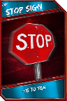 Support Card: StopSign - Rare