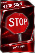 Support Card: StopSign - Survivor