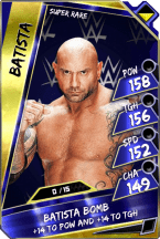 Batista - Super Rare (Loyalty) (RTG)