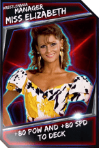 Support Card: Manager - MissElizabeth - WrestleMania