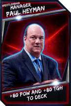 Support Card: Manager - Paul Heyman - WrestleMania