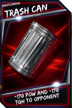 Support Card: TrashCan - WrestleMania