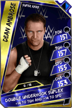DeanAmbrose - SuperRare (Loyalty)