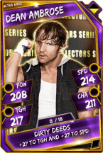 Dean Ambrose - Ultra Rare (Collectors Series)