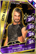 Seth Rollins - Ultra Rare (Loyalty)