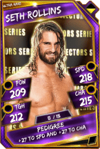 Seth Rollins - Ultra Rare (Collectors Series)