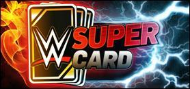 WWE SuperCard: Special Event Exclusive Cards Rewards History