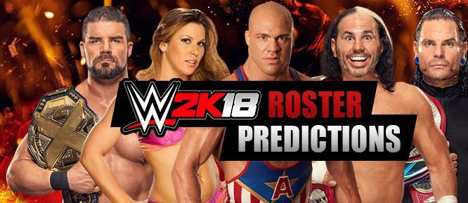 Analysis of the potential Roster for WWE 2K18, featuring odds for WWE Superstars and Women, with brand newcomers from RAW, SmackDown, NXT and 205 Live, plus Legends!