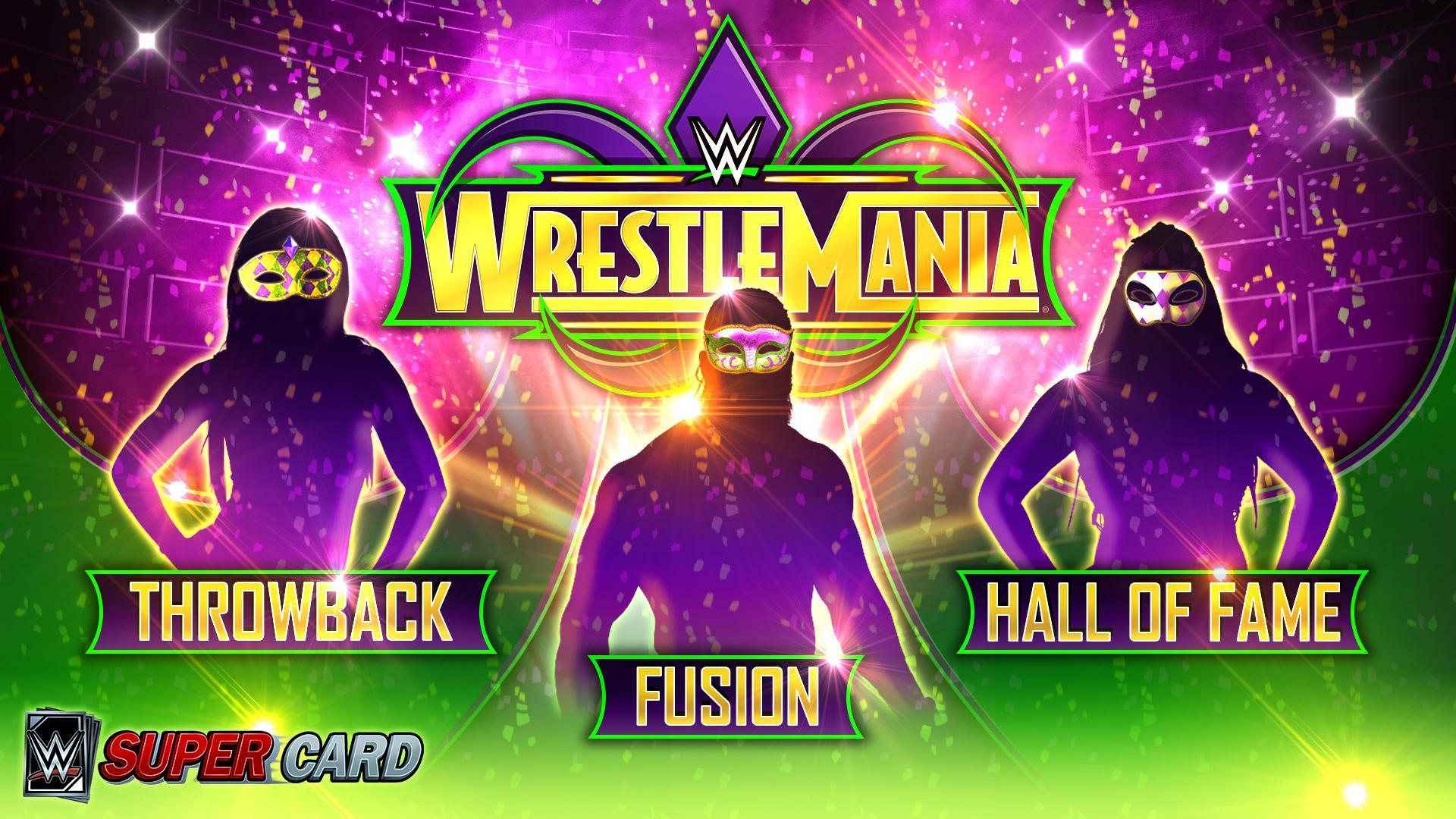 WWE SuperCard: WrestleMania 34 Tier expanded with New Throwback, Fusion & Hall of Fame Cards!