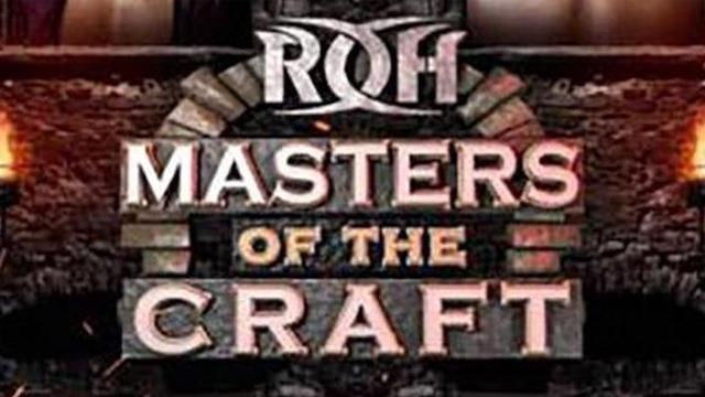 ROH Masters of the Craft 2018