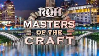 ROH Masters of the Craft 2019