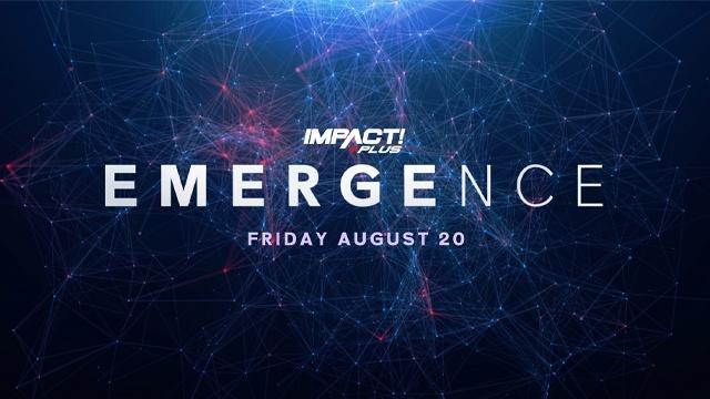 Watch Impact Wrestling : Emergence 2021 8/20/21