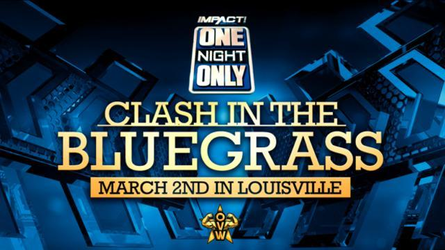 "Impact Wrestling/OVW ""One Night Only"" Clash in the Bluegrass"