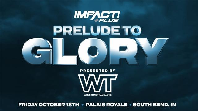 Impact Wrestling Prelude to Glory