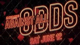 Impact Wrestling Against All Odds 2021