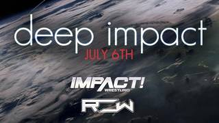 Impact Wrestling vs. ROW Deep Impact
