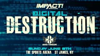 Impact Wrestling/HOH Digital Destruction