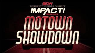 Impact Wrestling/BCW Motown Showdown