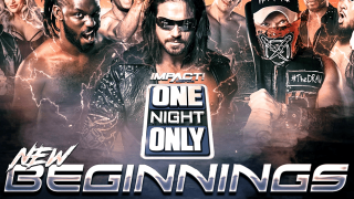 Impact One Night Only: New Beginnings