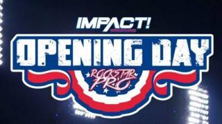 Impact Wrestling/Rockstar Pro Opening Day