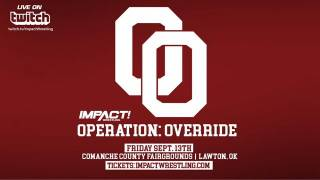 Impact Wrestling/WCR Operation: Override