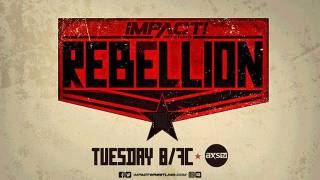 Impact Wrestling: Rebellion on AXS TV