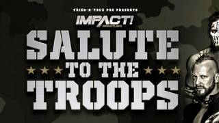Impact Wrestling/TNT Pro Salute to the Troops