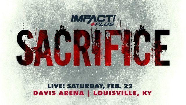 Watch TNA Impact Wrestling Sacrifice 2021 3/13/21