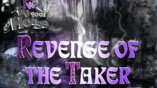 wwf in your house 14 revenge of the taker results