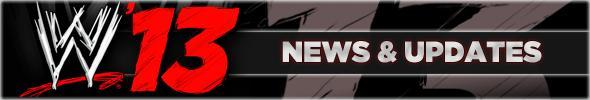 WWE '13 News & Updates