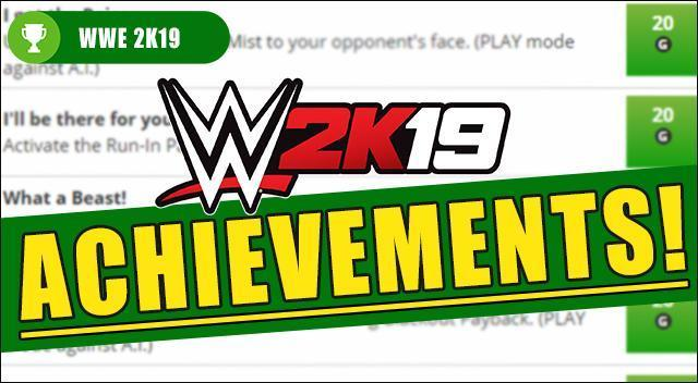 WWE 2K19 Achievements / Trophies - Full List (PS4 / Xbox One)