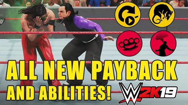 WWE 2K19 New Abilities & Payback System Guide: Full List & Details