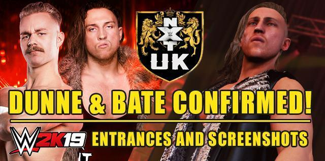 WWE 2K19: Pete Dunne and Tyler Bate First NXT UK Superstars Confirmed! - Entrances & Screenshots!