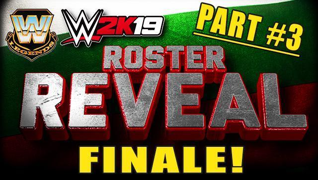 WWE 2K19 Roster Reveal Part #3 - Full List of Confirmed Superstars and Women! (Legends)