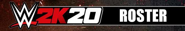 WWE 2K20 Roster Page - All Confirmed Superstars